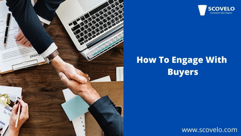 How to engage with Buyers