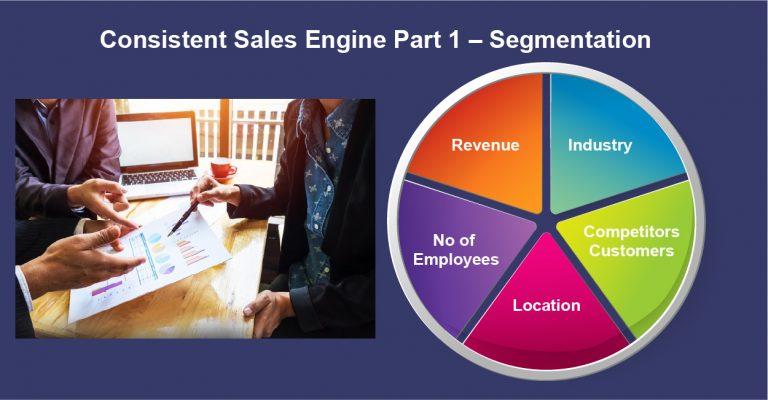 Consistent Sales Engine Part 1 – Segmentation