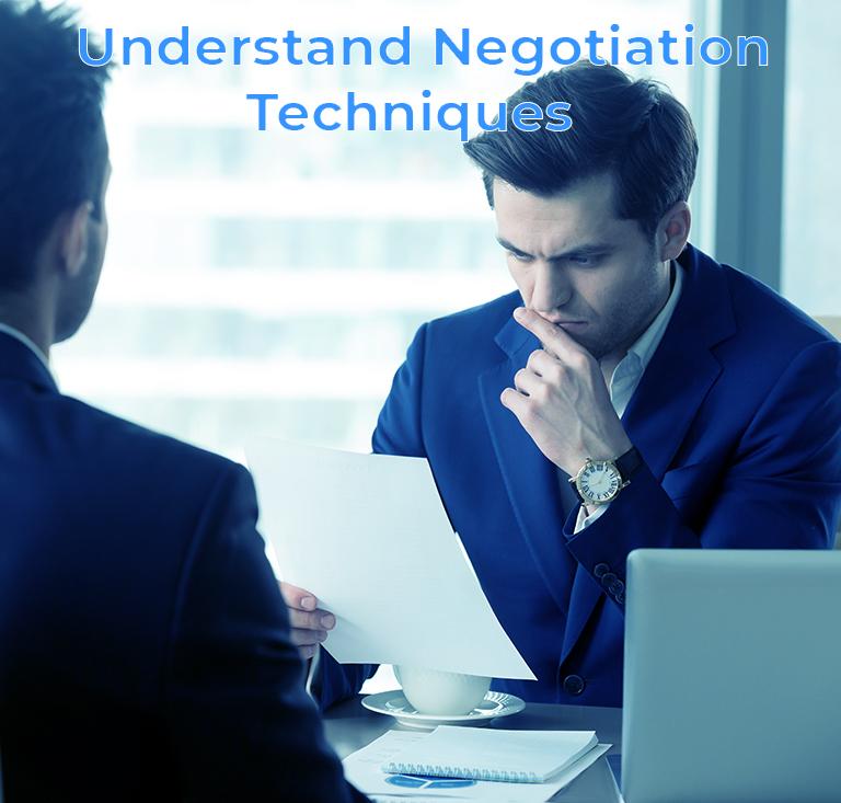 Understand negotiation techniques